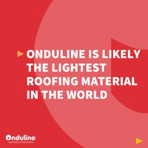 [ONDULINE PRODUCT EXPERTISE] Onduline is likely the lightest roofing material i…